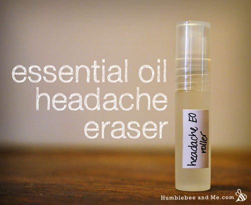 Make your own Essential Oil Headache Eraser