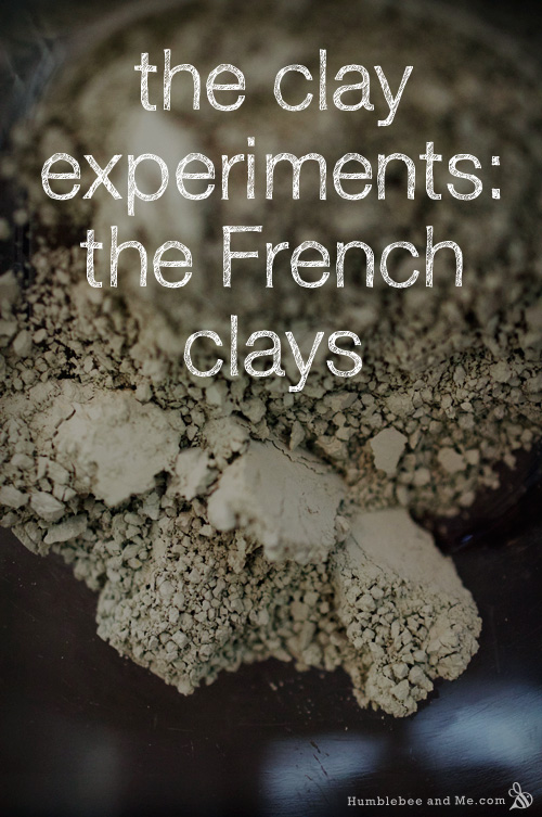 The Clay Experiments: The French Clays