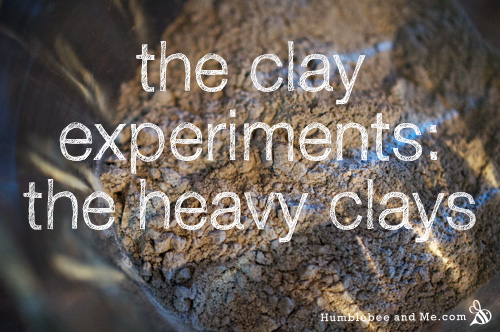 The Clay Experiments: The Heavy Clays
