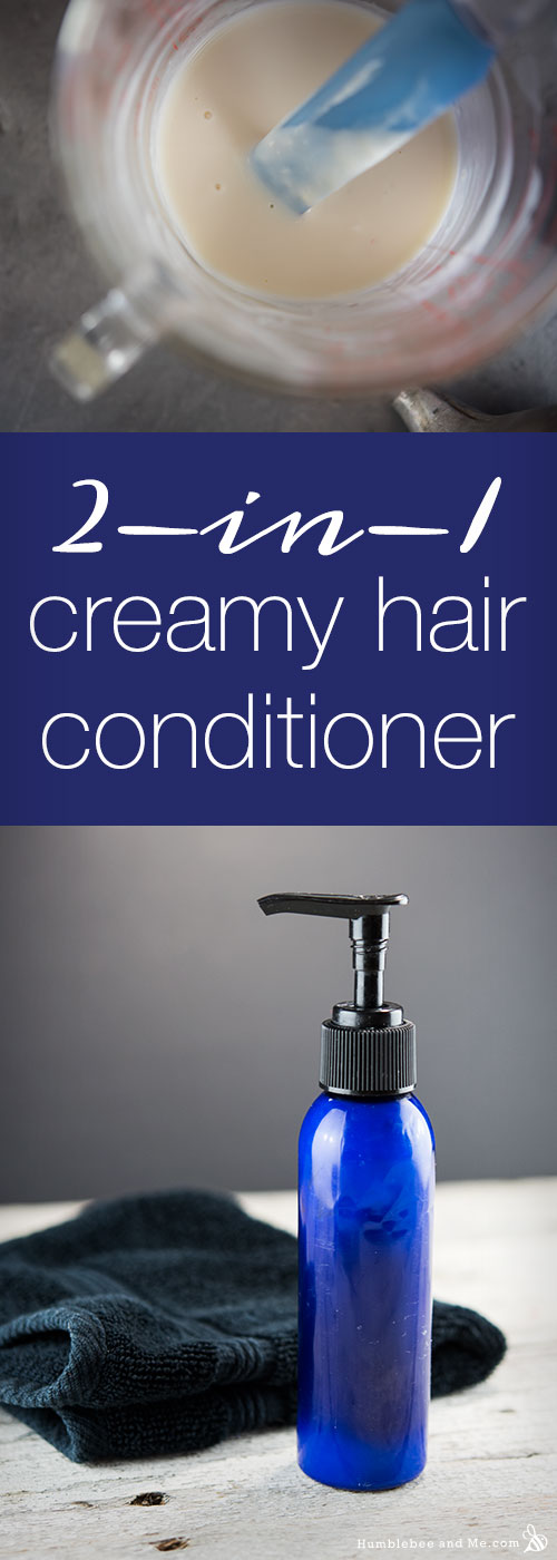 How to make a Two in One Creamy Hair Conditioner that acts as both conditioner and an acidic rinse!