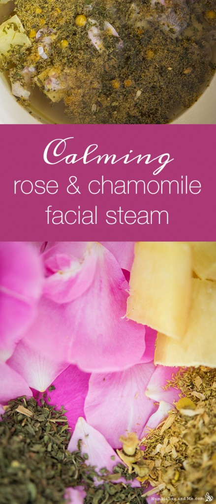 Calming Rose and Chamomile Facial Steam