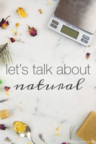 "Let's talk about ""natural"""