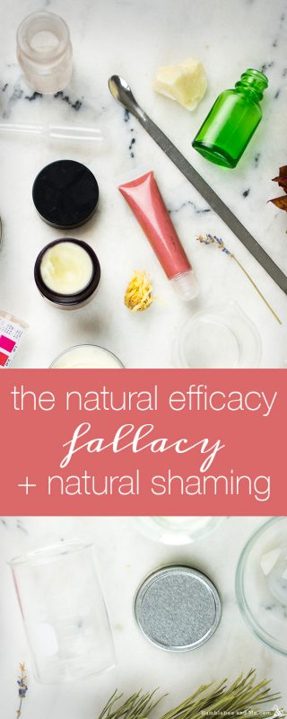 The Natural Efficacy Fallacy and Natural Shaming