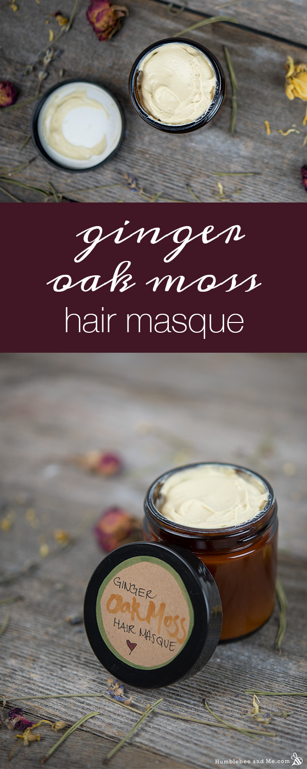 How to Make a Ginger Oak Moss Hair Masque
