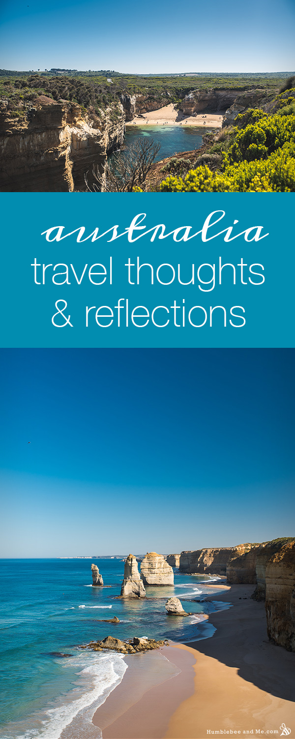 Australia 2018 Travel Thoughts & Reflections