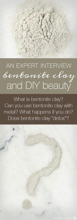 Bentonite Clay and DIY Beauty
