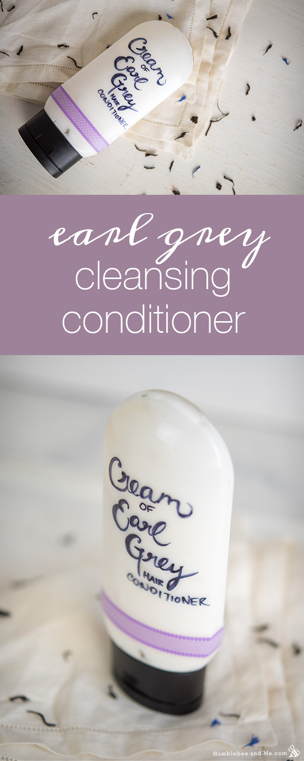 How to Make Cream of Earl Grey Cleansing Conditioner