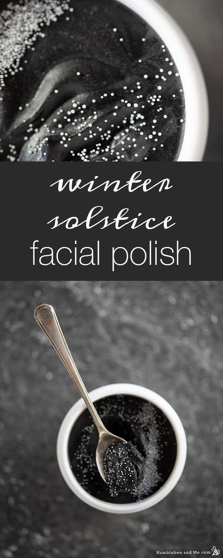 How to Make Winter Solstice Facial Polish