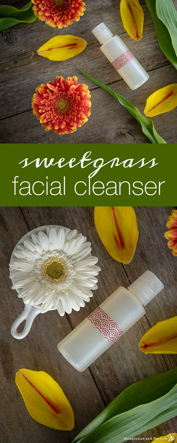 How to Make Sweetgrass Facial Cleanser