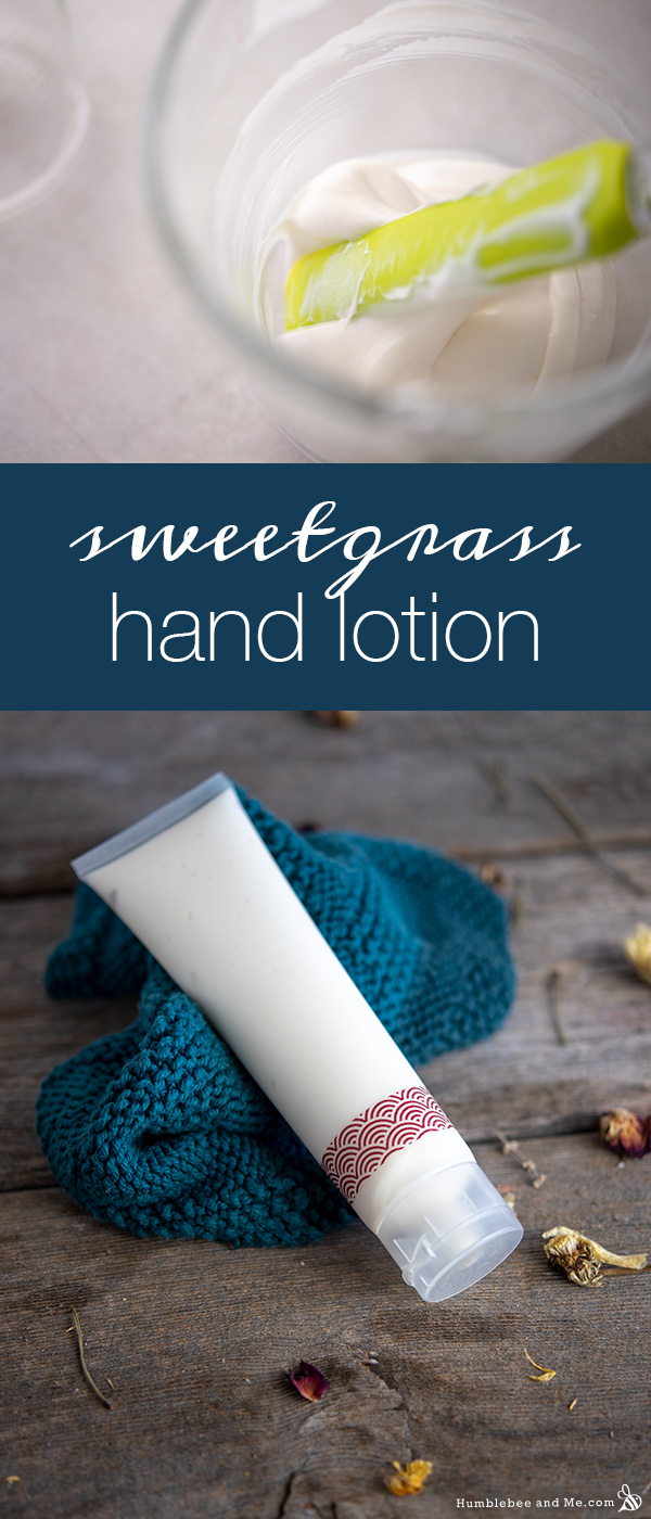 How to Make Sweetgrass Hand Lotion