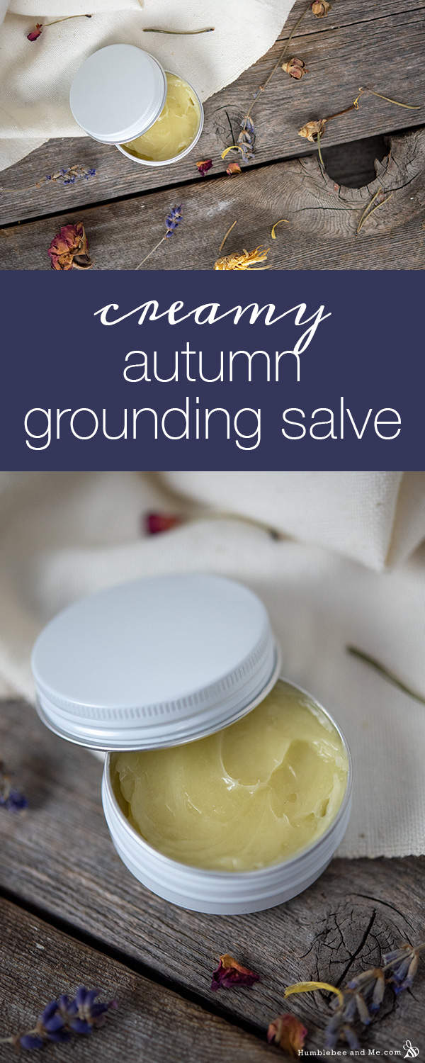 How to Make Creamy Autumn Grounding Salve