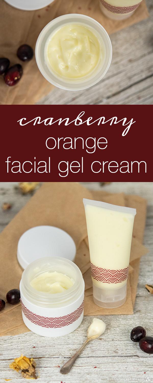 How to Make Cranberry Orange Facial Gel Cream