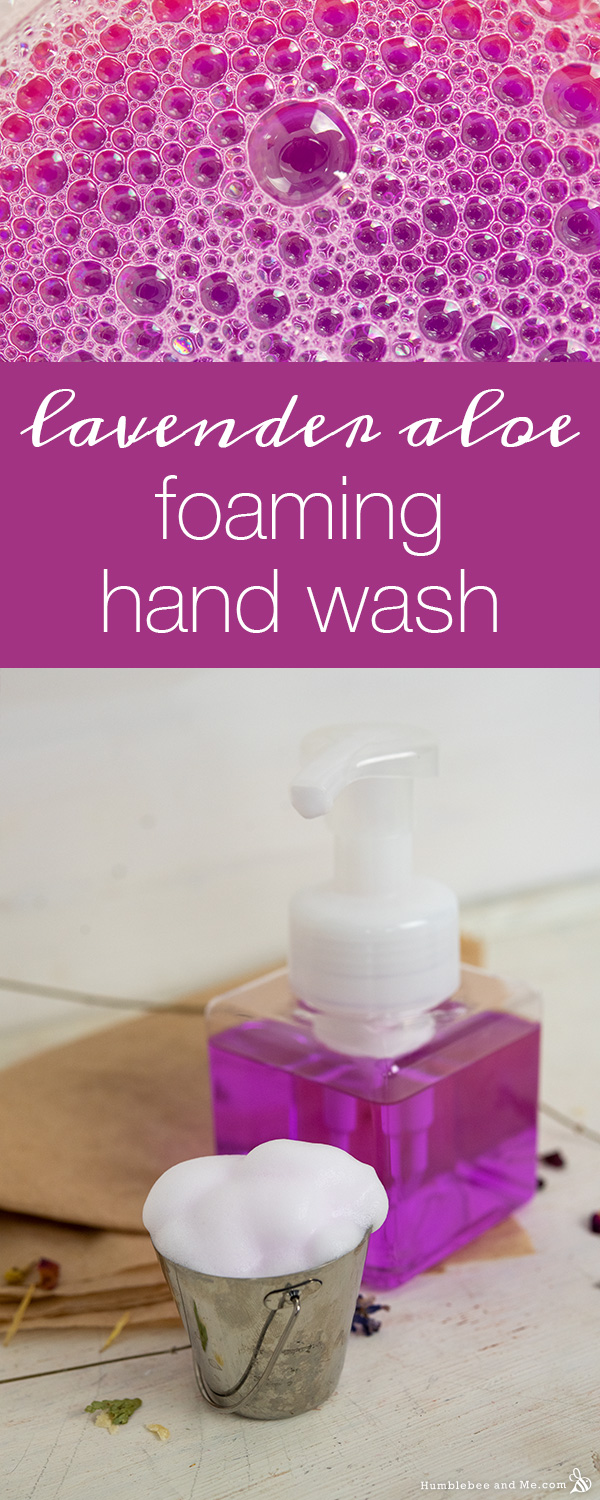 How to Make Lavender Aloe Foaming Hand Wash