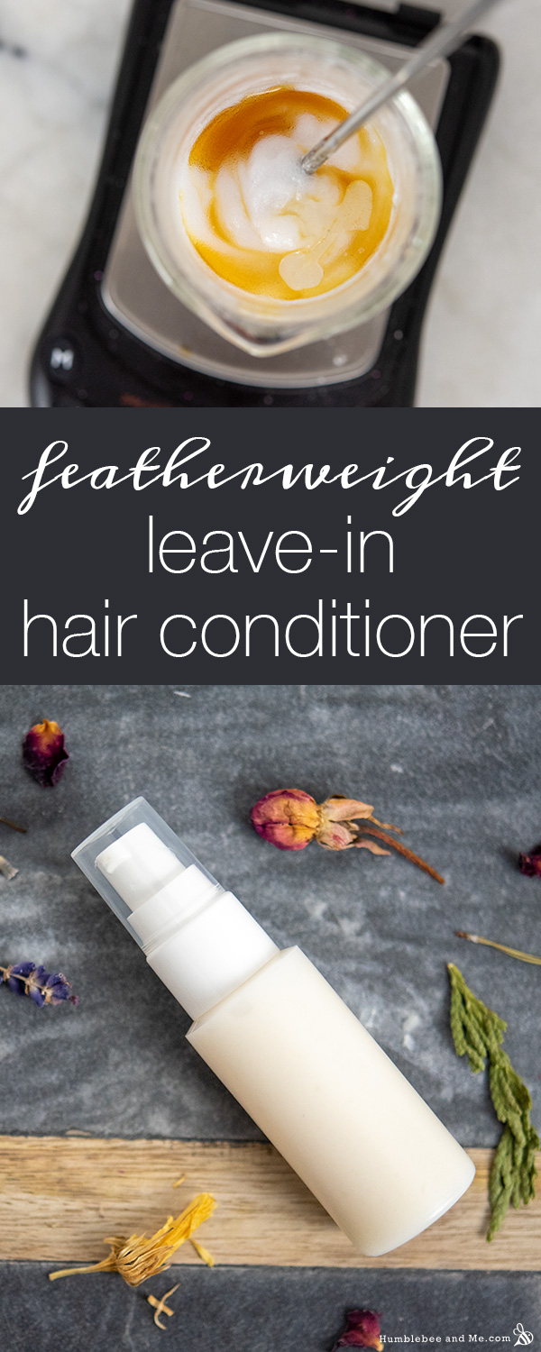 How to Make Featherweight Leave-In Hair Conditioner