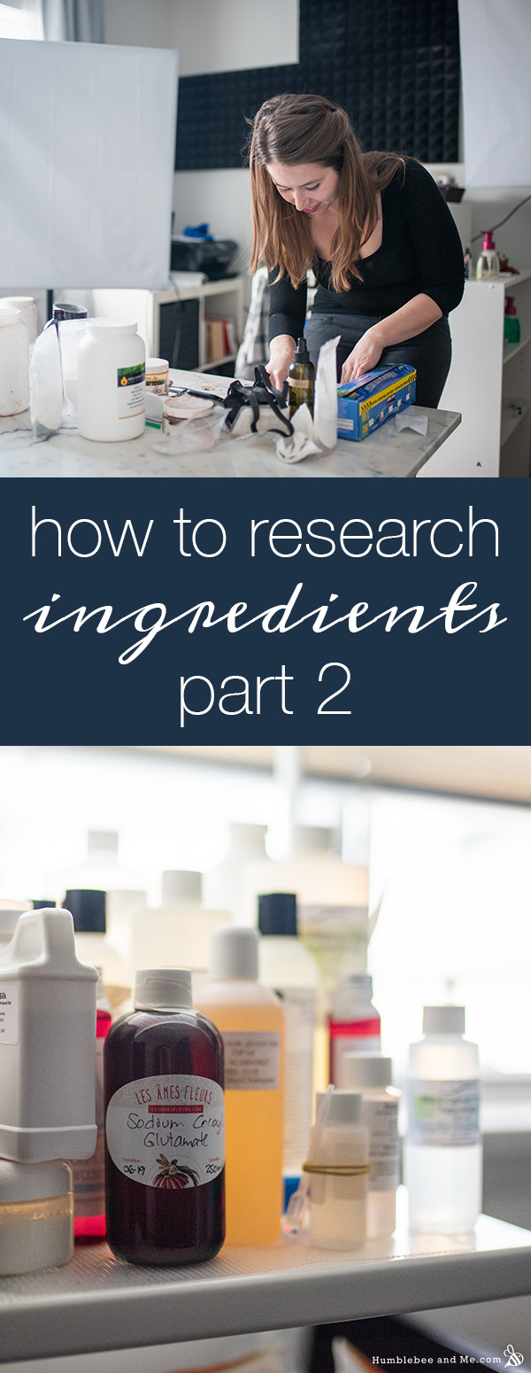 How to Research Your Ingredients: Part 2