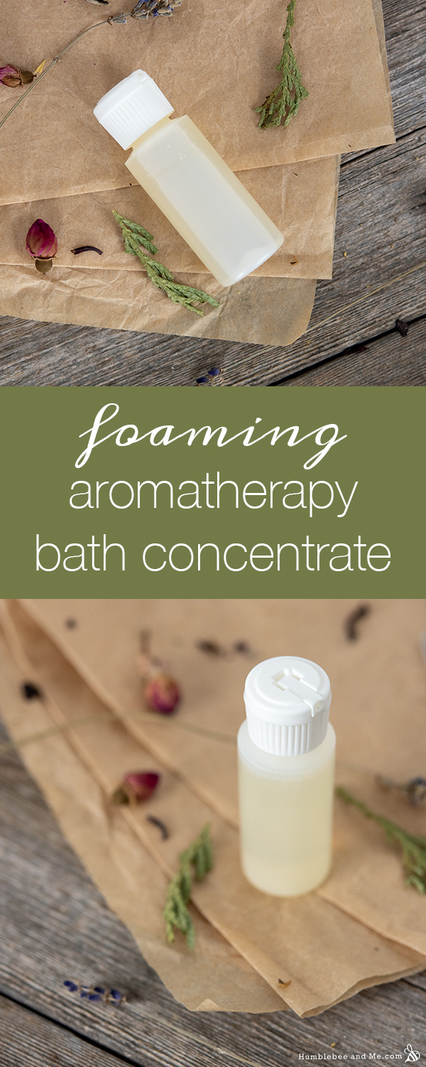 How to Make Foaming Aromatherapy Bath Concentrate