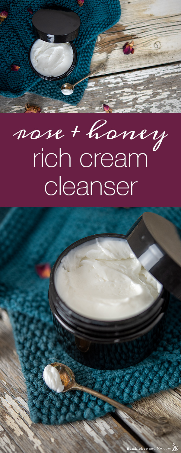 How to Make Rose & Honey Rich Cream Cleanser