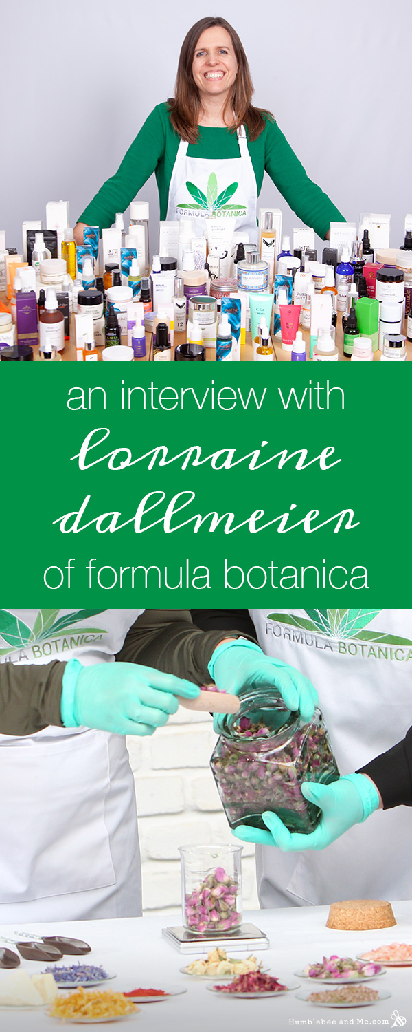 An Interview with Lorraine Dallmeier of Formula Botanica