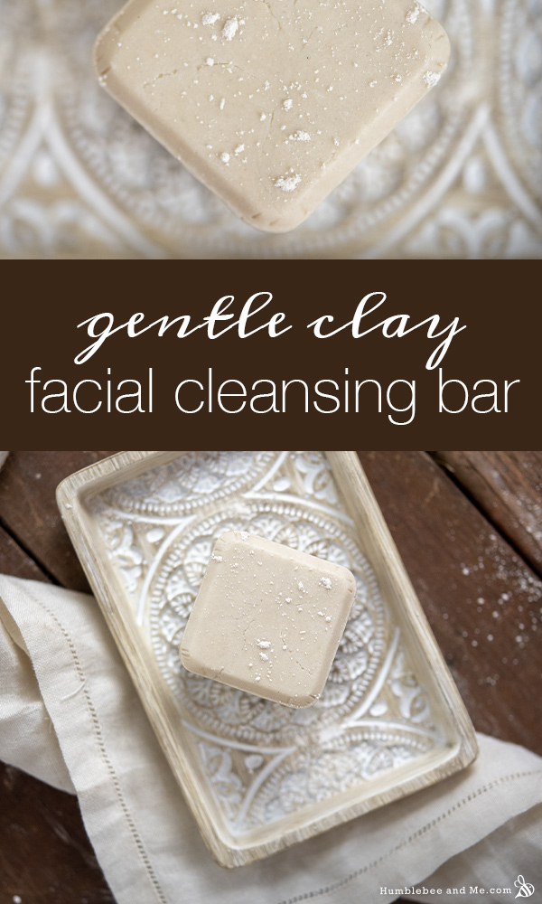 How to Make a Gentle Clay Facial Cleansing Bar