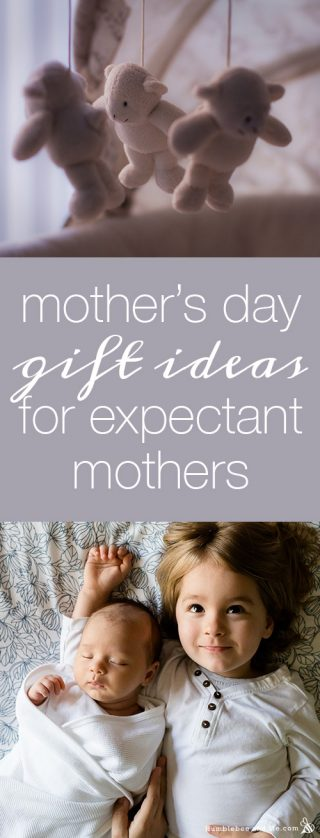Mother's Day Gift Ideas for Expectant Moms