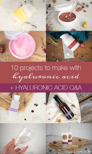 Ten Projects to Make with Hyaluronic Acid