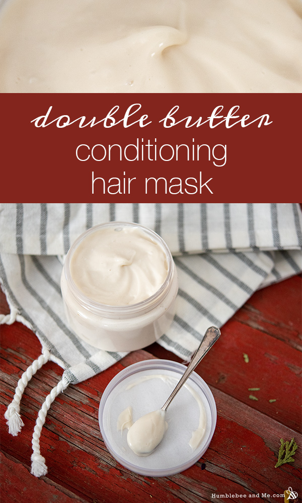 How to Make Double Butter Conditioning Hair Mask
