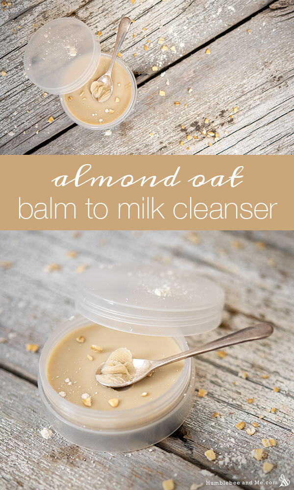 How to Make Almond Oat Balm to Milk Cleanser