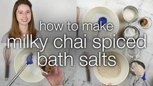 How to Make Chai Spiced Bath Salts